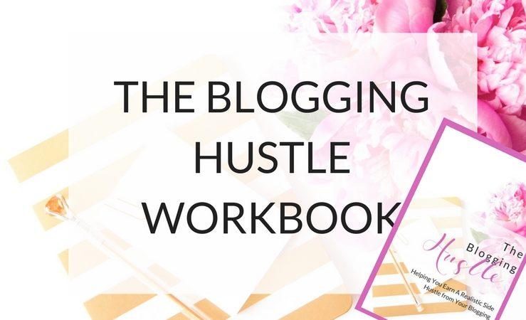 The Blogging Hustle WorkBook