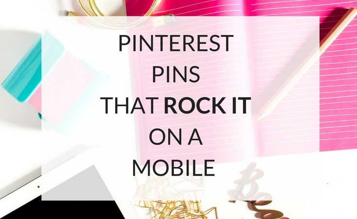 Pinterest Pins That Rock It On A Mobile