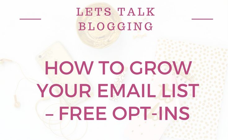 How To Grow Your Email List – Free Opt-Ins