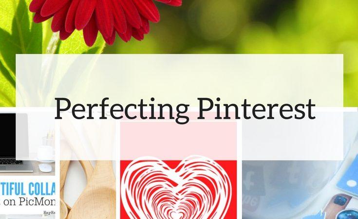 Perfecting Pinterest